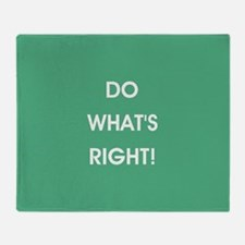 DO WHAT'S RIGHT! Throw Blanket