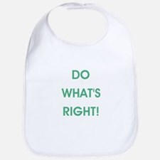 DO WHAT'S RIGHT! Bib