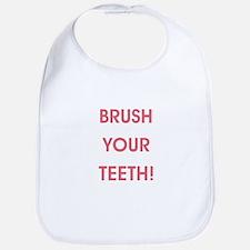 BRUSH YOUR TEETH! Bib