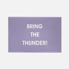 BRING THE THUNDER! Magnets