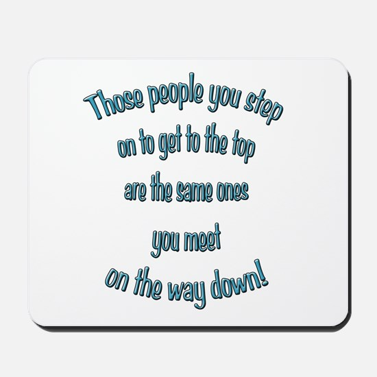 Getting to the Top Mousepad