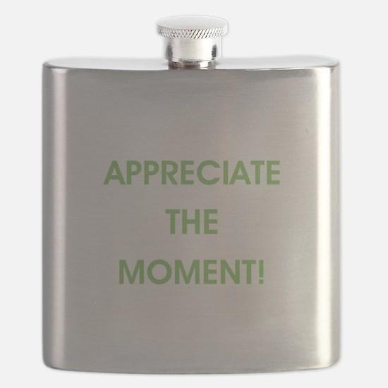 APPRECIATE THE MOMENT! Flask