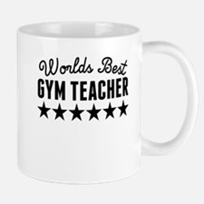 Worlds Best Gym Teacher Mugs