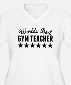 Worlds Best Gym Teacher Plus Size T-Shirt
