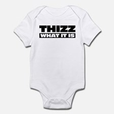 Thizz What It Is Onesie