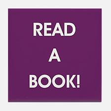 READ A BOOK! Tile Coaster