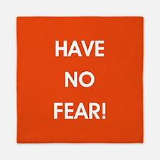 HAVE NO FEAR! Queen Duvet