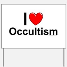Occultism Yard Sign