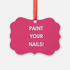 PAINT YOUR NAILS! Ornament