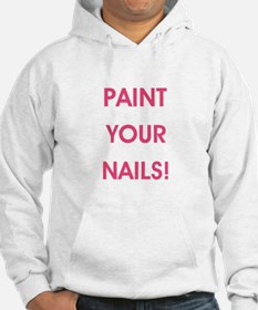 PAINT YOUR NAILS! Hoodie