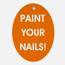 PAINT YOUR NAILS! Oval Ornament
