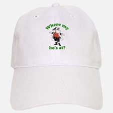 Where my ho's at? Baseball Baseball Cap