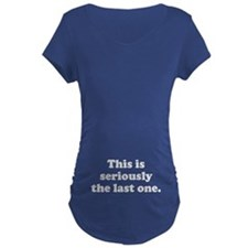 This is seriously the last T-Shirt