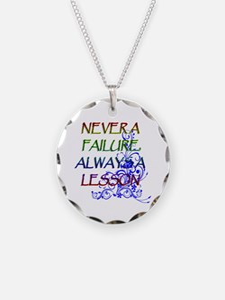 NEVER A FAILURE Necklace