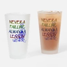NEVER A FAILURE Drinking Glass