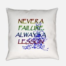 NEVER A FAILURE Everyday Pillow