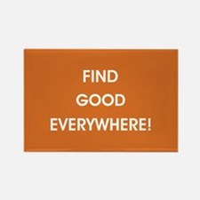 FIND GOOD EVERYWHERE! Magnets