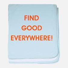FIND GOOD EVERYWHERE! baby blanket