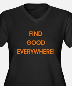 FIND GOOD EVERYWHERE! Plus Size T-Shirt