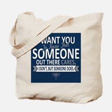 I Want You To Know Tote Bag