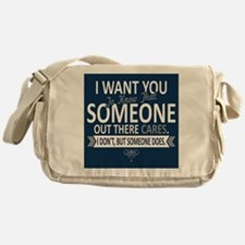 I Want You To Know Messenger Bag