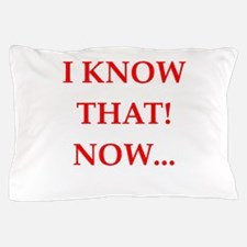 know Pillow Case