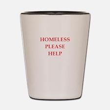 homeless Shot Glass
