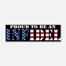 Proud to be an Infidel Car Magnet 10 x 3