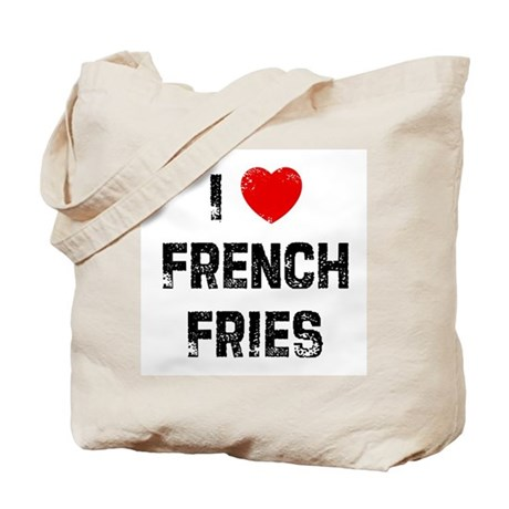 I * French Fries Tote Bag