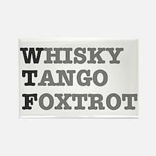 WTF - WHISKY,TANGO,FOXTROT Magnets