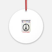 SOLIDARITE - PARIS 13.11.15 0 - TER Round Ornament