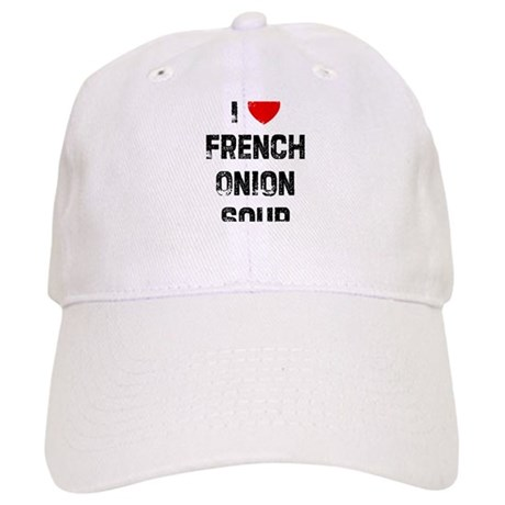 I * French Onion Soup Cap