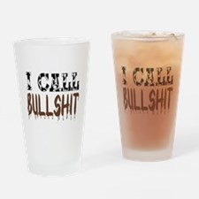 I call BS Drinking Glass
