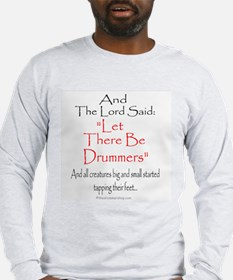 And The Lord Said: Long Sleeve T-Shirt