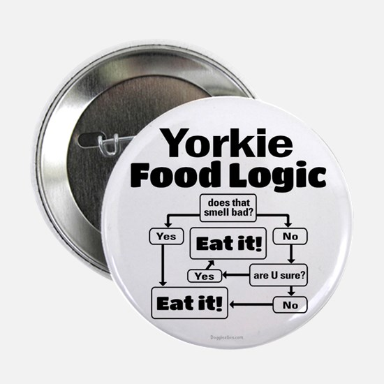 "Yorkie Food 2.25"" Button"