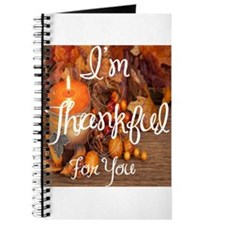 I'm thankful for you Journal