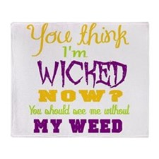 weed humor Throw Blanket