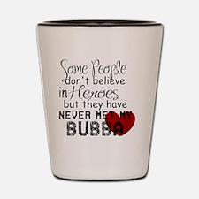 Bubba Hero Shot Glass