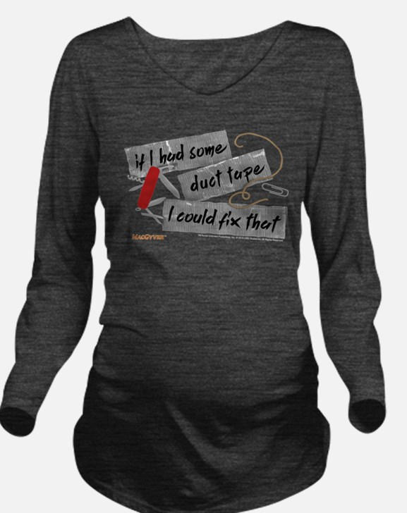MacGyver: Duct Tape Long Sleeve Maternity T-Shirt
