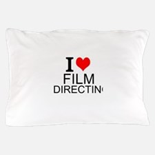 I Love Film Directing Pillow Case