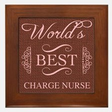 World's Best Charge Nurse Framed Tile