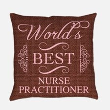 World's Best Nurse Practitioner Everyday Pillow