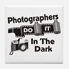 Photogs Do It In The Dark Tile Coaster