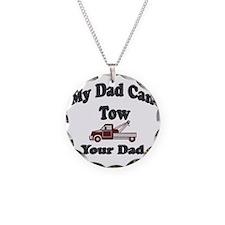 Towing Dad Necklace