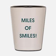 MILES OF SMILES! Shot Glass