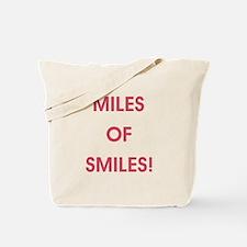 MILES OF SMILES! Tote Bag