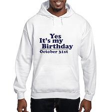 October 31st Birthday Hoodie