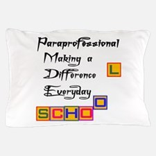 Paraprofessional Pillow Case