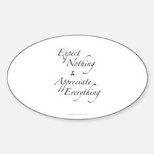 Expect Nothing, Appreciate Everything Decal