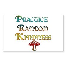 Practice Random Kindness Rectangle Decal
